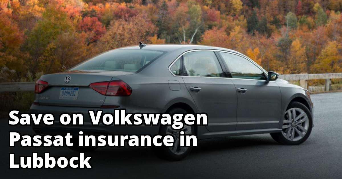 affordable quotes  volkswagen passat insurance  lubbock tx